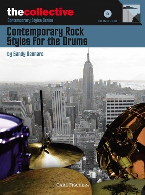 Contemporary Rock Styles for the Drums by Sandy Gennaro